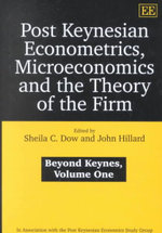 Post Keynesian Econometrics, Microeconomics and the Theory of the Firm : Beyond Keynes : In Association with the Post Keynesian Economics Study Group Ser.