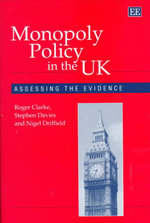 Monopoly Policy in the U. K. : Assessing the Evidence - Roger Clarke