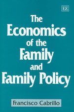 The Economics of the Family and Family Policy - Francisco Cabrillo