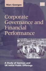 Corporate Governance and Financial Performance : A Study of German and U. K. Initial Public Offerings - Marc Goergen