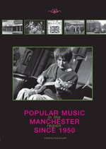 Popular Music in the Manchester Region Since 1950
