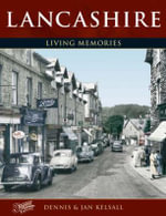 Lancashire : Living Memories - Francis Frith