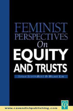 Feminist Perspectives on Equity and Trusts : A Novel of the Duchess of Portsmouth and King Char... - Susan Scott-Hunt
