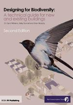 Design for Biodiversity : A Technical Guide for New and Existing Buildings - Kelly Gunnell