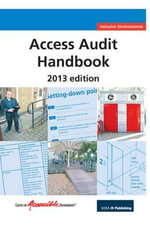 Access Audit Handbook - Centre for Accessible Environments
