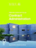 Contract Administration : RIBA Plan of Work 2013 Guide - Ian Davies