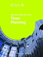Town Planning : RIBA Plan of Work 2013 Guide - Ruth Reed