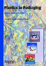 Plastics in Packaging : Western Europe and North America - Richard Beswick