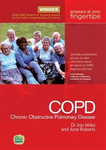 Chronic Obstructive Pulmonary Disease : The 'at Your Fingertips' Guide - Jonathan Miles