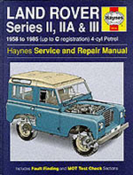 Land Rover Series 2, 2A and 3 1958-85 Service and Repair Manual - J. H. Haynes