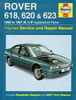 Rover 618, 620 and 623 Service and Repair Manual - Mark Coombs