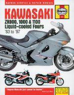 Kawasaki Zx900, 1000 and 1100 Liquid-Cooled Fours Service and Repair Manual : Haynes Service and Repair Manual - Mark Coombs