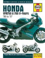 Honda Vfr750 and 700 V-Fours 1986 Thru 1997 : Service and Repair Manual - Jeremy Churchill