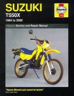 Suzuki TS 50X (1984-99) Service and Repair Manual - Richard Stone