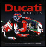 Ducati Racers: Bk. H832 : Racing Models from 1950 to the Present Day - Ian Falloon