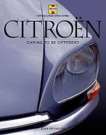 Citroen :  Daring to Be Different - John Reynolds