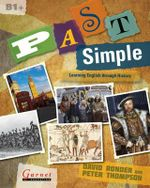 Past Simple : Learning English Through British History and Culture - Peter Thompson