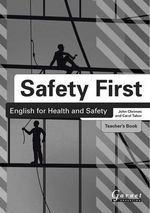 Safety First : English for Health and Safety - John Chrimes