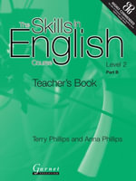 The Skills in English Course : Level 2 Pt. B - Terry Phillips
