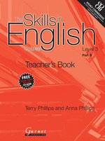 The Skills in English Course : Level 3 Part B - Terry Phillips
