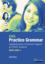 ESOL Practice Grammar : Suplementary Grammar Support for ESOL Students: Entry Level 3 - David Alan King