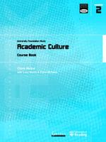 Academic Culture : University Foundation Study Course Book - Clare Nukui