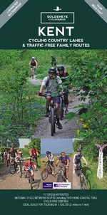Kent : Cycling Country Lanes & Traffic Free Family Routes - John Rose