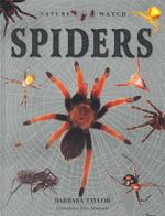 Spiders : Nature Watch - Barbara Taylor