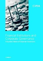 Financial Institutions and Corporate Governance : A Dynamic Model of Corporate Governance - John Holland