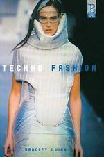 Techno Fashion - Bradley Quinn