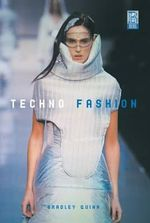 Techno Fashion - Bradley Quinn