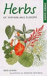 Herbs of Britain and Europe - Bob Press
