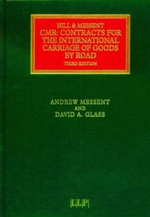 C.M.R. : Contracts for the International Carriage of Goods by Road - Donald James Hill