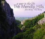 The Mendip Hills - John Bailey