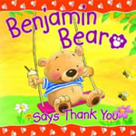 Benjamin Bear Says Thank You : Candle Bible for Toddlers - Claire Freedman