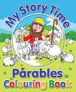 My Story Time Parables Colouring Book - Juliet David