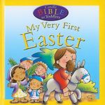 My Very First Easter : Candle Bible for Toddlers - Juliet David