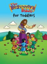 Beginner's Bible for Toddlers - Catherine DeVries