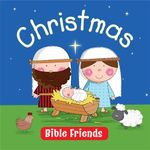 Christmas : Bible Friends - Karen Williamson