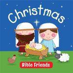 Christmas : Bible Friends - Karen Williamson