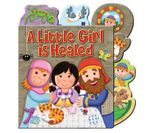 A Little Girl is Healed - Karen Williamson