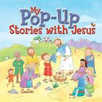 My Pop Up Stories of Jesus - Juliet David