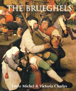 The Brueghels : Splendours of Europe : Temporis Collection - Emile Michel