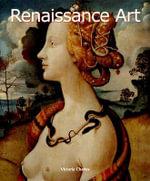 Renaissance Art : Art of Century - Victoria Charles