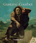 Gustave Courbet : Temporis Series - Georges Riat