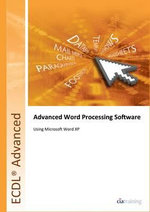 ECDL Advanced Syllabus 2.0 Module AM3 Word Processing Using Word XP - CiA Training Ltd.