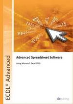 ECDL Advanced Syllabus 2.0 Module AM4 Spreadsheets Using Excel 2003 - CiA Training Ltd.