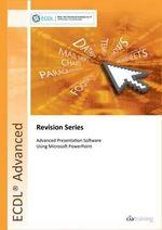 ECDL Advanced Syllabus 2.0 Revision Series Module AM6 Presentation : Module AM6 - CiA Training Ltd.
