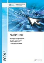 ECDL 5.0 Revision Series - Modules 3-6 - CiA Training Ltd.