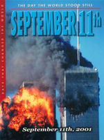 The Day the World Stood Still : September 11th : Days That Changed the World - Fiona MacDonald